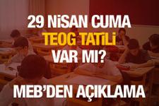 29 Nisan Cuma günü TEOG sınavı okullar tatil mi?
