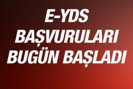 E-YDS başvuruları bugün başladı