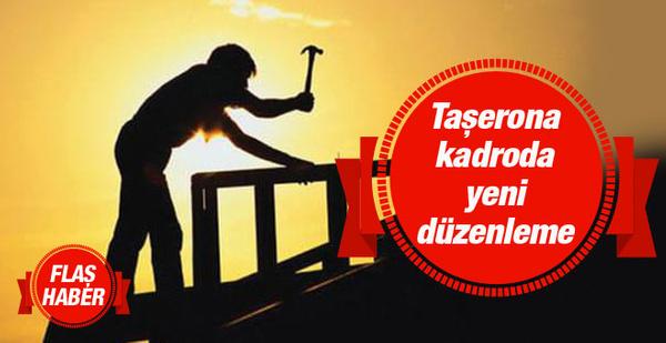 Taşerona kadro son söz Erdoğan'da olacak