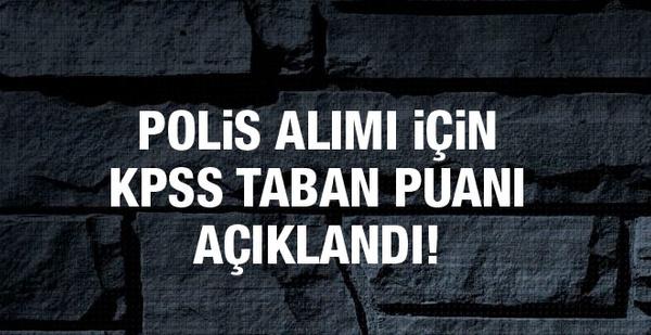 Polis alımı için KPSS taban puanı açıklandı