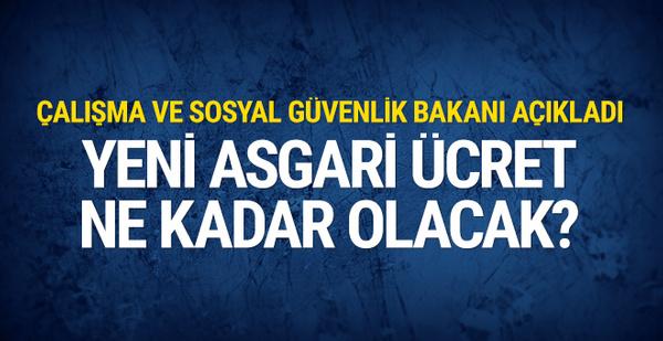 Bakan Eroğlu açıkladı asgari ücret ne kadar olacak!
