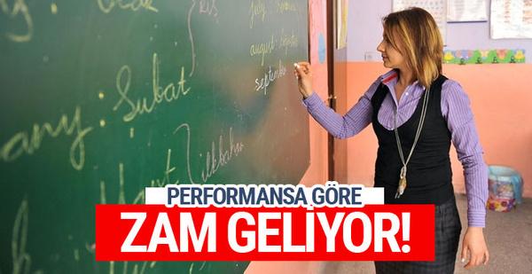 Öğretmenlere performansına göre zam geliyor