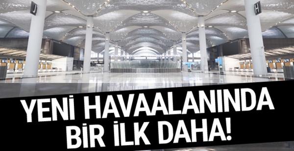 İstanbul Havalimanı'nda bir ilk daha! Yer radarı kullanılacak