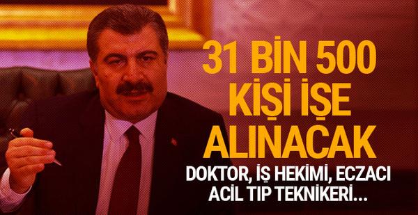 Sağlık Bakanı Koca açıkladı 31 bin 500 kişi işe alınacak