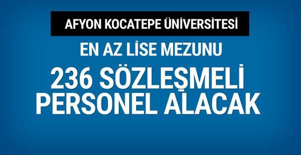 Afyon Kocatepe Üniversitesi 236 personel alacak!