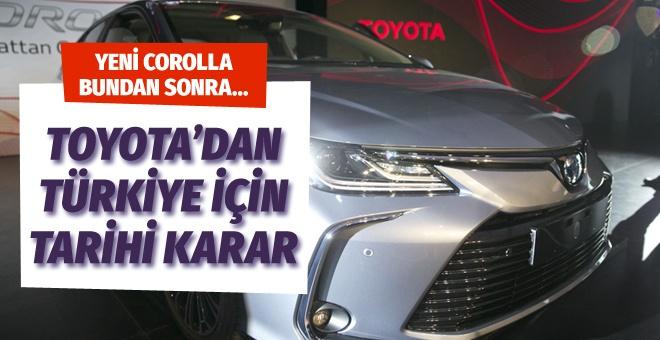 Toyota'dan Türkiye için tarihi karar satışı durduruldu