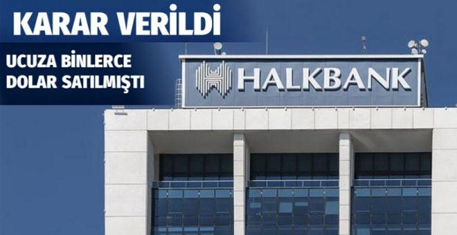 Halkbank için mahkeme kararını verdi