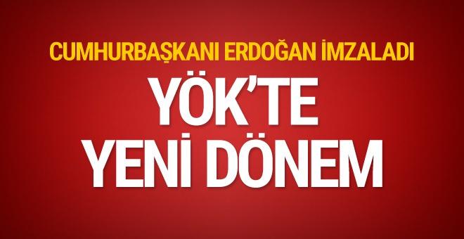 Erdoğan imzaladı YÖK'te yeni dönem başladı