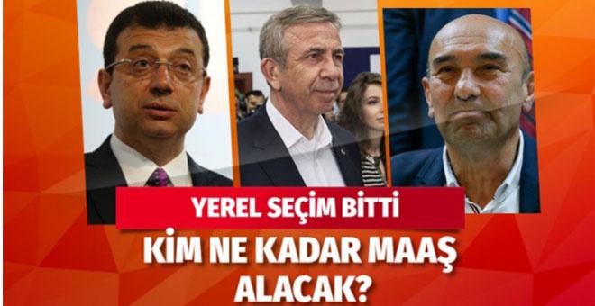 Ekrem İmamoğlu ve Mansur Yavaş'ın maaşları ne kadar? İşte yeni belediye başkanlarının maaşları